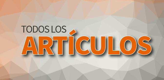 TODOS_LOS_ARTICULOS