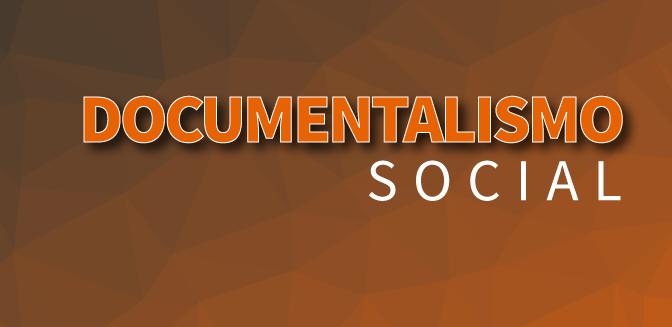 DOCUMENTALISMO-SOCIAL