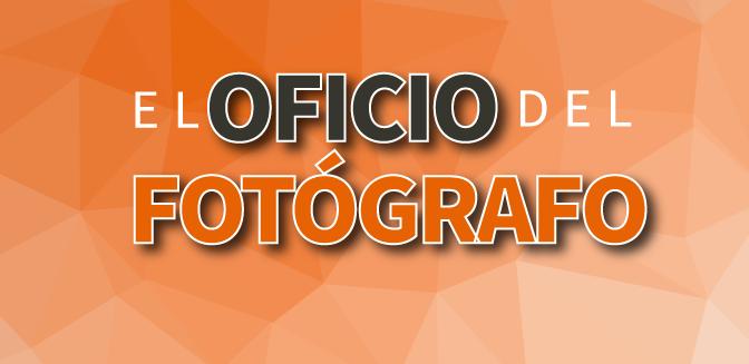 ELOFICIODELFOTOGRAFO