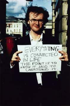 'Everything is connected in life...' 1992-3 by Gillian Wearing OBE born 1963