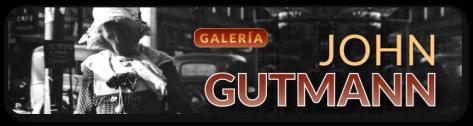 JOHN_GUTTMAN_galerias_640x