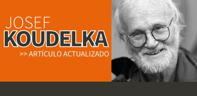 Josef Koudelka: artículo actualizado