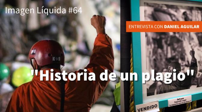 """Imagen Líquida #64 """"Historia de un plagio"""""""